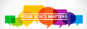 Designed picture with the words Your Voice Matters surrounded by several different colored caption clouds